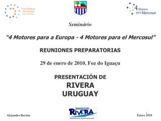 """Seminário  """"4 Motores para a Europa - 4 Motores para el Mercosul"""" REUNIONES PREPARATORIAS"""