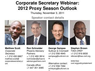 Corporate Secretary Webinar:  2012 Proxy Season Outlook Thursday, November 3, 2011