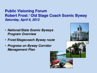 National/State Scenic Byways Program Overview Frost/Stagecoach Byway route