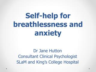Self-help for breathlessness and anxiety