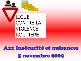 LIGUE  CONTRE LA  VIOLENCE  ROUTIERE