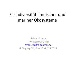Fischdiversität limnischer und mariner Ökosysteme
