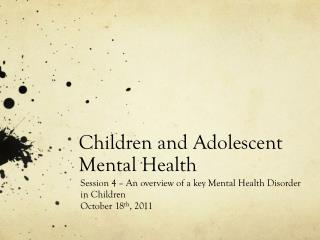 Children and Adolescent Mental Health