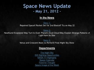 Space News Update - May 21, 2012 -