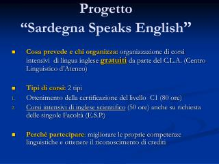 "Progetto  ""Sardegna Speaks English """