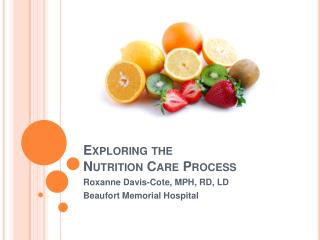 Exploring the  Nutrition Care Process