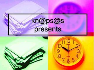 kn @ps@s presents