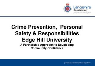 Crime Prevention,  Personal Safety & Responsibilities    Edge Hill University