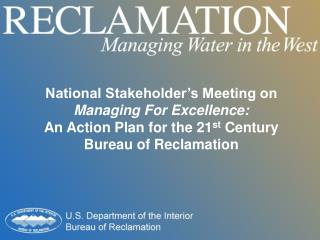 National Stakeholder�s Meeting on Managing For Excellence:
