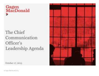 The Chief Communication Officer's  Leadership Agenda October 17, 2013