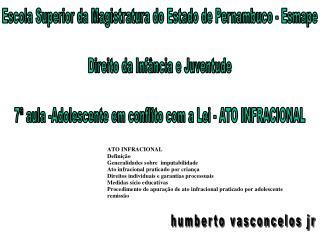 Escola Superior da Magistratura do Estado de Pernambuco - Esmape Direito da Infância e Juventude