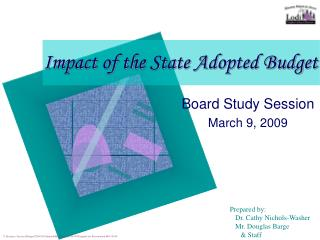 Impact of the State Adopted Budget