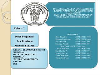Dosen Pengampu :  Arie Febrianto Mulyadi , STP. MP