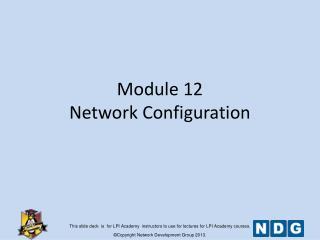 Module 12 Network Configuration