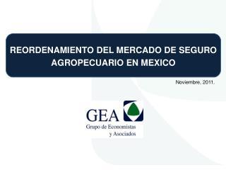 REORDENAMIENTO DEL MERCADO DE SEGURO AGROPECUARIO EN MEXICO