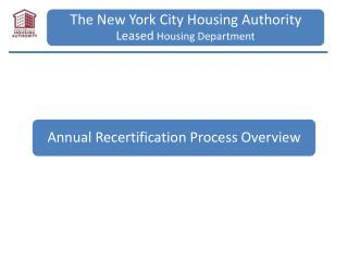 NYCHA Annual Recertification Process Overview