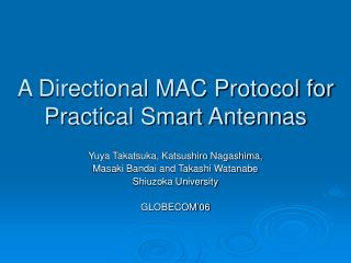 A Directional MAC Protocol for Practical Smart Antennas