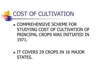 COST OF CULTIVATION