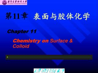 Chemistry on  Surface & Colloid