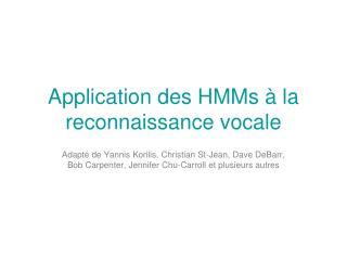 Application des HMMs   la reconnaissance vocale
