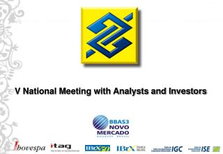 V National Meeting with Analysts and Investors