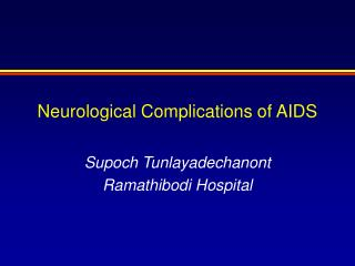 Neurological Complications of AIDS