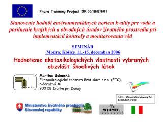 Hodnotenie ekotoxikologických vlastností vybraných obzvlášť škodlivých látok