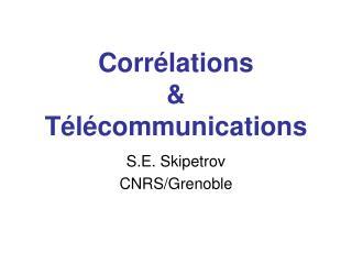 Corrélations & Télécommunications
