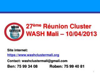 27 ème Réunion Cluster WASH Mali –  10/04/2013