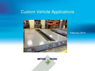 Custom Vehicle Applications