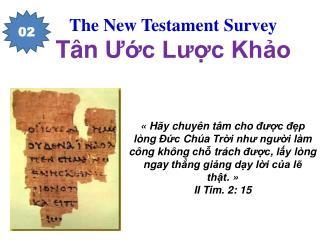 The New Testament Survey T�n ??c L??c Kh?o