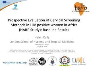Helen Kelly London School of Hygiene and Tropical Medicine EUROGIN 2012 Prague  July 8-11, 2012