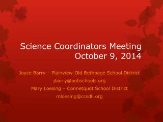 Science Coordinators Meeting October 9, 2014