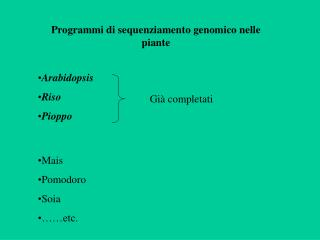 Programmi di sequenziamento genomico nelle piante