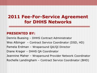 2011 Fee-For-Service Agreement for DHHS Networks