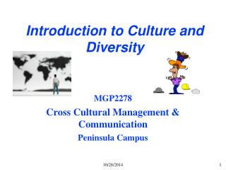 Introduction to Culture and Diversity