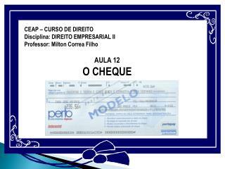 CEAP – CURSO DE DIREITO Disciplina : DIREITO EMPRESARIAL II Professor: Milton Correa  Filho
