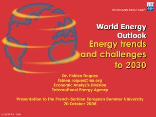 World Energy Outlook  Energy trends and challenges to 2030