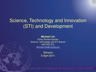 Science, Technology and Innovation STI and Development