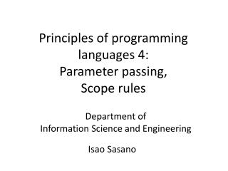 Principles of programming  languages 4: Parameter passing,   Scope rules
