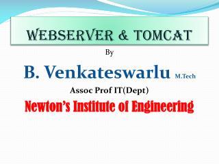 WebServer  & Tomcat
