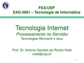 FEA/USP EAD-5881 – Tecnologia de Informática