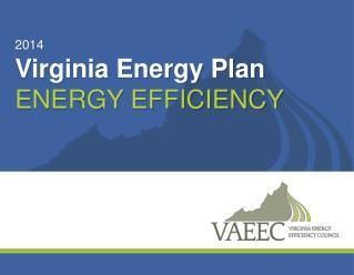 2014 Virginia Energy Plan Energy Efficiency