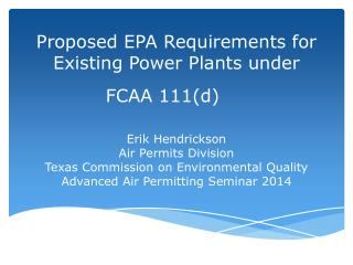 Proposed EPA Requirements for Existing Power Plants under  FCAA 111(d)