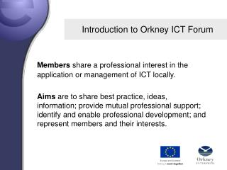 Introduction to Orkney ICT Forum