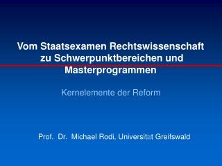 Vom Staatsexamen Rechtswissenschaft  zu Schwerpunktbereichen und Masterprogrammen