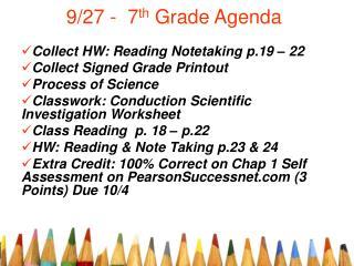 9/27 -  7 th  Grade Agenda