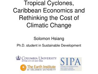 Tropical Cyclones, Caribbean Economics and Rethinking the Cost of Climatic Change