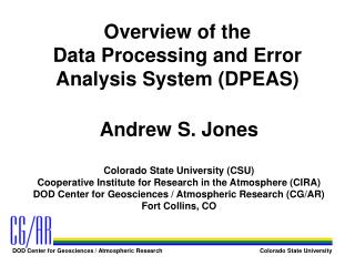 Overview of the Data Processing and Error Analysis System (DPEAS)
