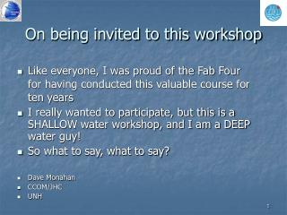 On being invited to this workshop
